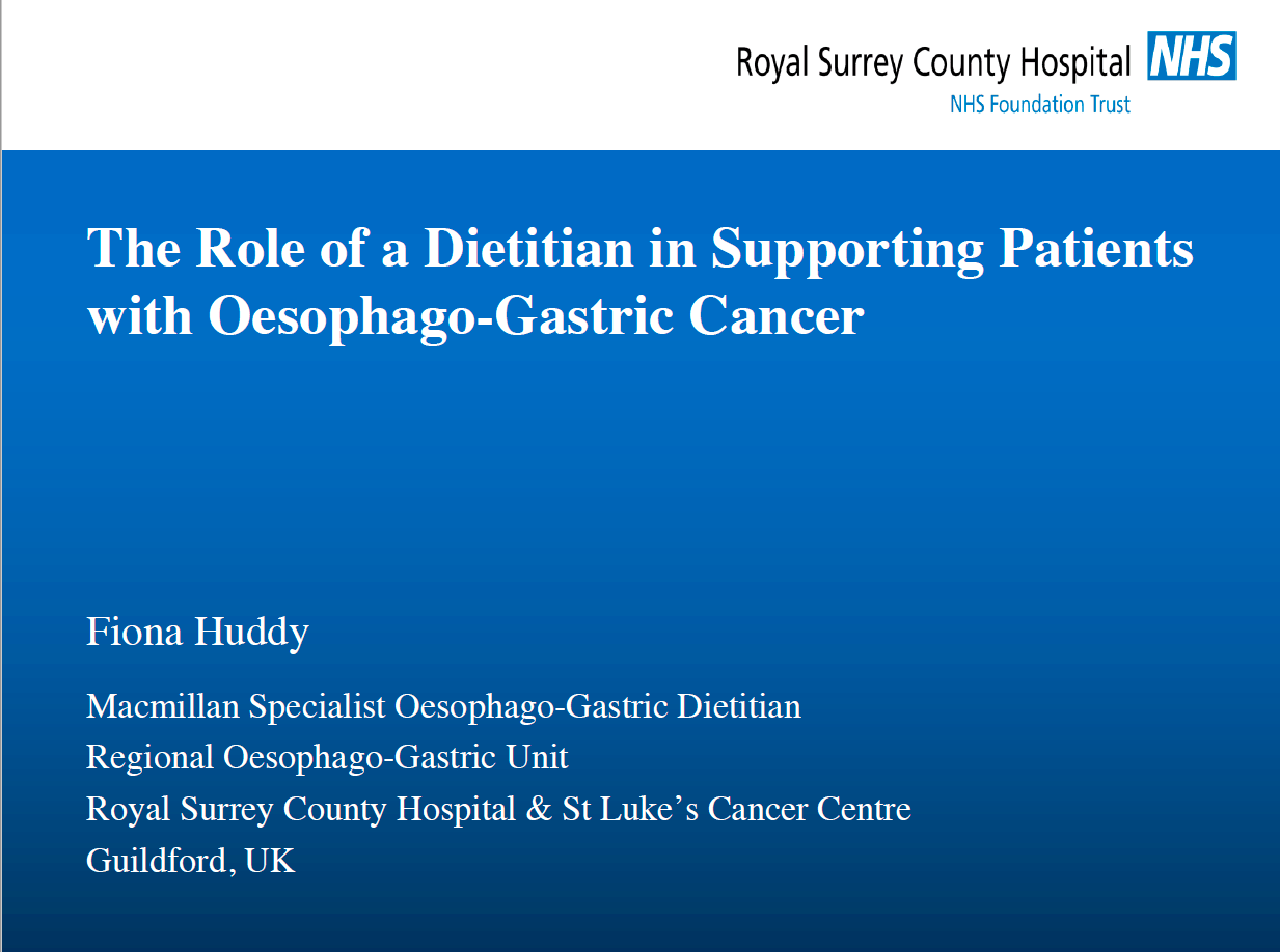 The Role of a Dietitian in Supporting Patients with Oesophago-Gastric Cancer